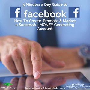 5 Minutes a Day Guide to Facebook Audiobook By Penny King cover art