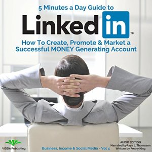 5 Minutes a Day Guide to LinkedIn Audiobook By Penny King cover art
