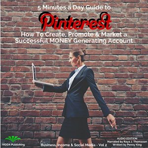 5 Minutes a Day Guide to Pinterest Audiobook By Penny King cover art