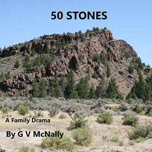 50 Stones: Family Drama Audiobook By G V McNally cover art