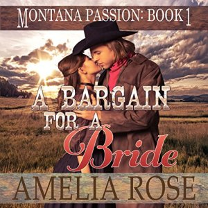 A Bargain for a Bride Audiobook By Amelia Rose cover art