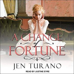 A Change of Fortune Audiobook By Jen Turano cover art