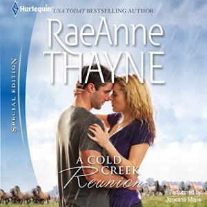 A Cold Creek Reunion Audiobook By RaeAnne Thayne cover art
