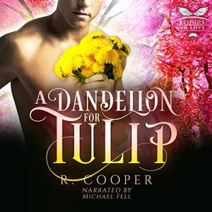 A Dandelion for Tulip Audiobook By R. Cooper cover art