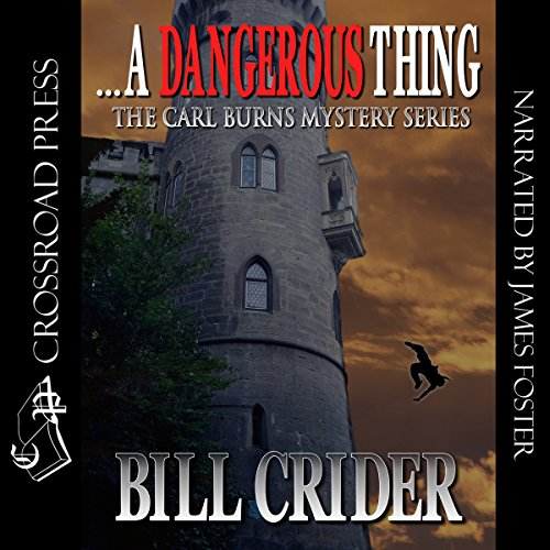 ...A Dangerous Thing Audiobook By Bill Crider cover art