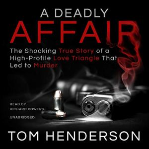 A Deadly Affair Audiobook By Tom Henderson cover art