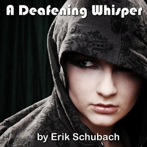 A Deafening Whisper Audiobook By Erik Schubach cover art
