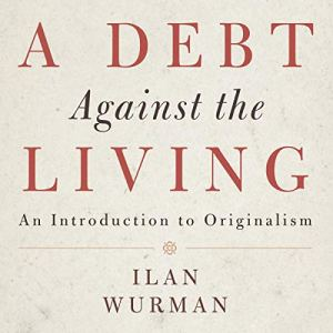 A Debt Against the Living Audiobook By Ilan Wurman cover art