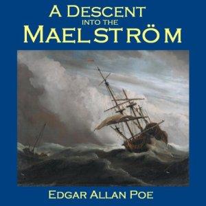 A Descent into the Maelström Audiobook By Edgar Allan Poe cover art