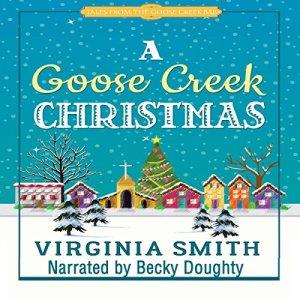 A Goose Creek Christmas Audiobook By Virginia Smith cover art
