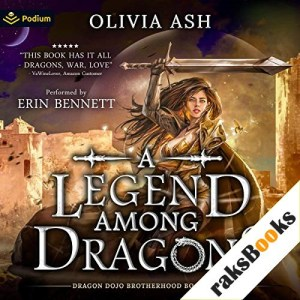 A Legend Among Dragons Audiobook By Olivia Ash cover art