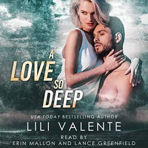 A Love So Deep Audiobook By Lili Valente cover art