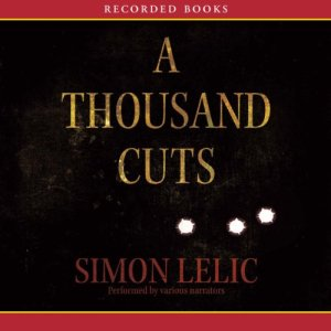 A Thousand Cuts Audiobook By Simon Lelic cover art