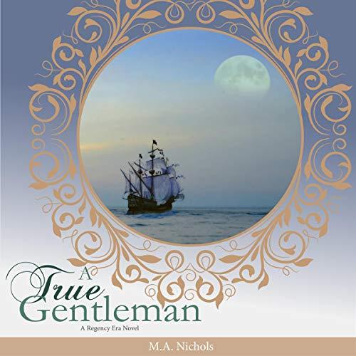 A True Gentleman Audiobook By M.A. Nichols cover art