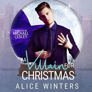 A Villain for Christmas Audiobook By Alice Winters cover art