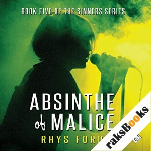 Absinthe of Malice Audiobook By Rhys Ford cover art