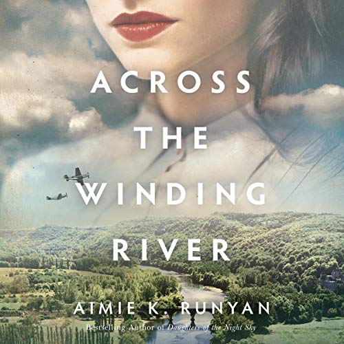 Across the Winding River Audiobook By Aimie K. Runyan cover art