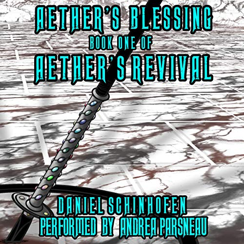 Aether's Blessing Audiobook By Daniel Schinhofen cover art