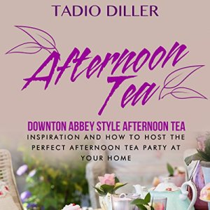 Afternoon Tea Audiobook By Tadio Diller cover art