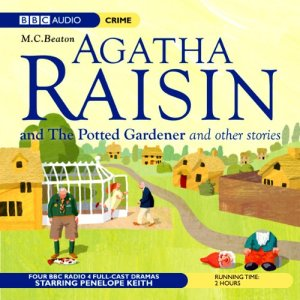 Agatha Raisin: Potted Gardener and The Walkers of Dembley (Dramatisation) Audiobook By M. C. Beaton cover art