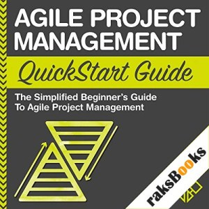 Agile Project Management QuickStart Guide Audiobook By ClydeBank Business cover art