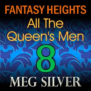 All the Queen's Men Audiobook By Meg Silver cover art