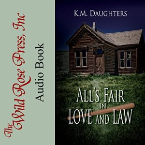 All's Fair in Love and Law Audiobook By K. M. Daughters cover art