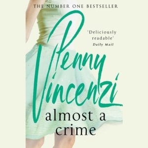 Almost a Crime Audiobook By Penny Vincenzi cover art