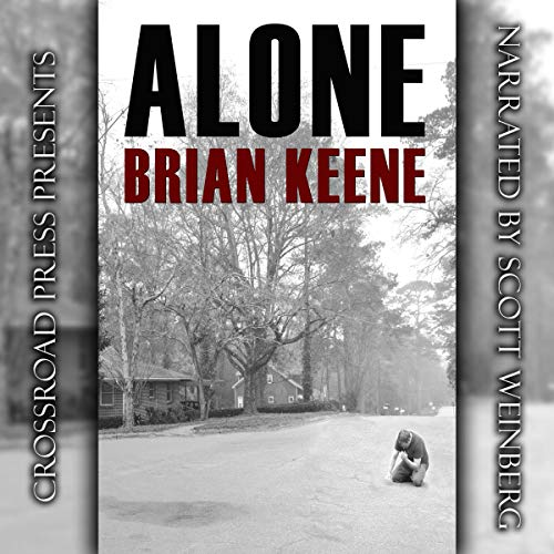 Alone Audiobook By Brian Keene cover art
