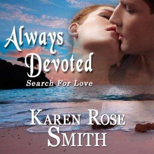 Always Devoted Audiobook By Karen Rose Smith cover art