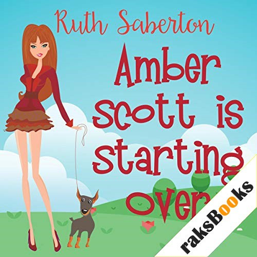Amber Scott Is Starting Over Audiobook By Ruth Saberton cover art