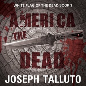 America the Dead Audiobook By Joseph Talluto cover art