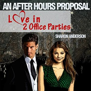 An After Hours Proposal Audiobook By Sharon Anderson cover art