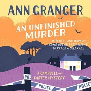 An Unfinished Murder Audiobook By Ann Granger cover art