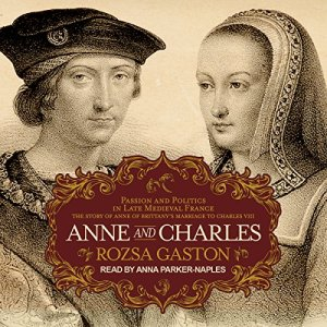 Anne and Charles Audiobook By Rozsa Gaston cover art