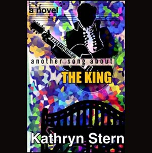 Another Song About the King Audiobook By Kathryn Stern cover art