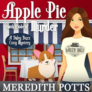 Apple Pie With a Side of Murder Audiobook By Meredith Potts cover art
