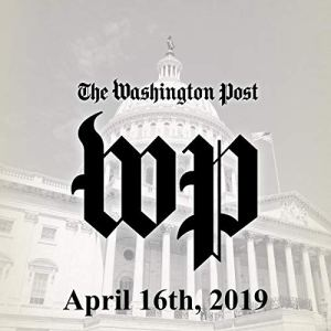 April 16, 2019 Audiobook By The Washington Post cover art