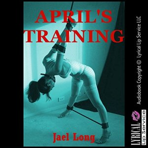 April's Training Audiobook By Jael Long cover art