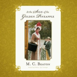 At the Sign of the Golden Pineapple Audiobook By M. C. Beaton cover art