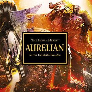 Aurelian Audiobook By Aaron Dembski-Bowden cover art