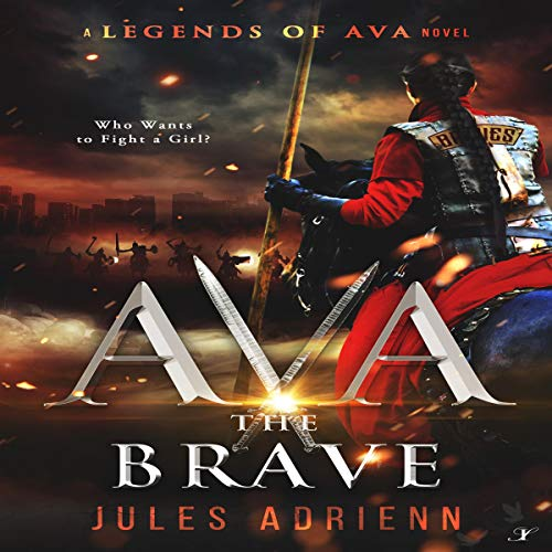 Ava the Brave Audiobook By Jules Adrienn cover art