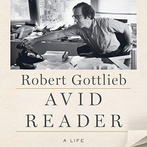 Avid Reader Audiobook By Robert Gottlieb cover art