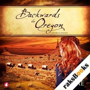 Backwards to Oregon Audiobook By Jae cover art