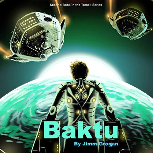 Baktu Audiobook By Jimm Grogan cover art