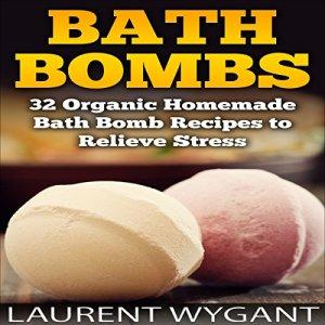 Bath Bombs Audiobook By Laurent Wygant cover art