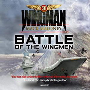 Battle of the Wingmen Audiobook By Mack Maloney cover art