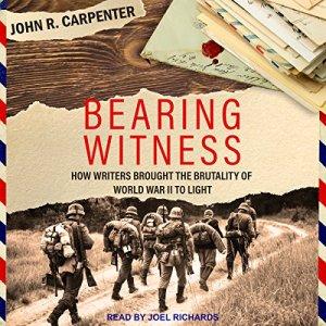 Bearing Witness Audiobook By John R. Carpenter cover art