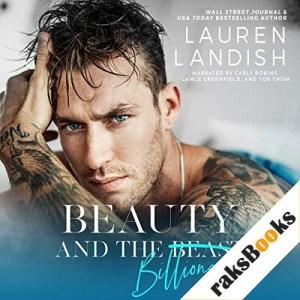 Beauty and the Billionaire Audiobook By Lauren Landish cover art