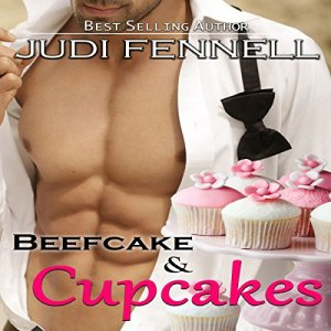 Beefcake & Cupcakes Audiobook By Judi Fennell cover art